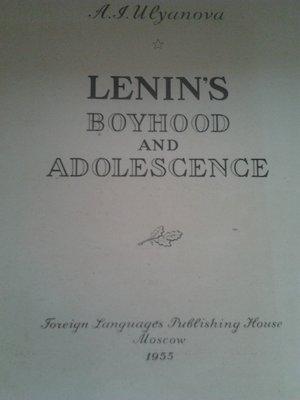 Ulyanova. Lenins boyhood and adolescence 1955год