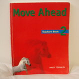 Книга пособие учителя Move Ahead Teachers Book 2